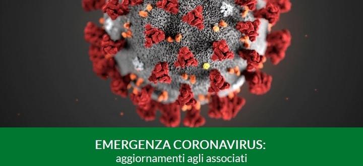 EMERGENZA CORONAVIRUS: aggiornamenti agli associati