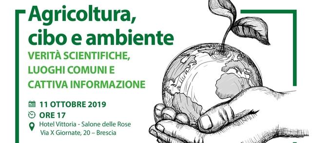 Agricoltura, cibo e ambiente: verità scientifiche, luoghi comuni e cattiva informazione
