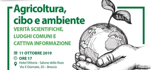 """""""Agricoltura e cibo: verità scientifiche e cattiva informazione"""", venerdì 11 ottobre l'incontro di Confagricoltura Brescia"""