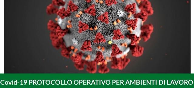 Covid-19 PROTOCOLLO OPERATIVO PER AMBIENTI DI LAVORO